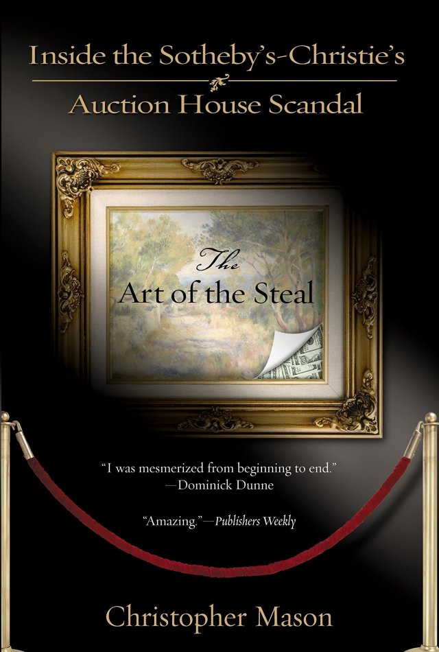 Christopher Mason, The Art of the Steal: Inside the Sotheby's-Christie's auction house scandal, 2004.